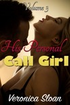 Sloan Veronica - His Personal Call Girl 3 [eKönyv: epub, mobi]