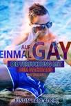 Bärlauch Justin - Auf einmal Gay [eKönyv: epub,  mobi]