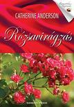 Catherine Anderson - Rózsavirágzás<!--span style='font-size:10px;'>(G)</span-->