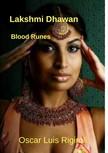 Rigiroli Oscar Luis - Lakshmi Dhawan - Blood Runes [eKönyv: epub, mobi]