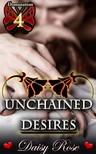 Rose Daisy - Unchained Desires - Book 4 of Domination [eKönyv: epub,  mobi]