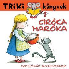Mondókák - Ciróka-maróka /Mondókák gyerekeknek