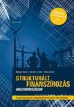 Nádasdy Bence - Horváth S. Attila - Koltai József - Strukturált finanszírozás Magyarországon