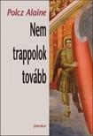 Polcz Alaine - Nem trappolok tovább [eKönyv: epub,  mobi]