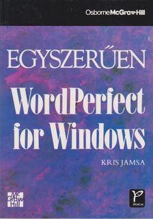 KRIS JAMSA - Egyszerűen WordPerfect for Windows [antikvár]