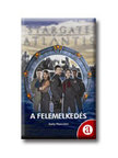 Sally Malcolm - A FELEMELKEDÉS-STARGATE ATLANTIS 1.