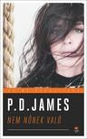 P.D. JAMES - Nem nőnek való - Klasszikus krimi sorozat [eKönyv: epub, mobi]<!--span style='font-size:10px;'>(G)</span-->