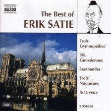 SATIE, ERIK - THE BEST OF SATIE - 3 GYMNOPÉDIES, 6 GNOSSIENNES, JE TE VEUX CD