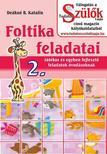 DEÁKNÉ B.KATALIN - Foltika feladatai 2.