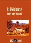 Haggard Henry Rider - Az Ősök kincse [eKönyv: epub,  mobi]