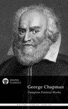 Chapman George - Delphi Complete Poetry of George Chapman (Illustrated) [eKönyv: epub,  mobi]