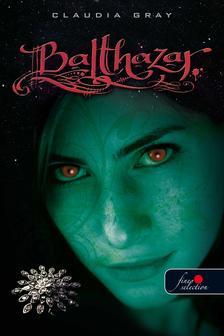 Claudia Gray - BALTHAZAR - KEMÉNY BORÍTÓS