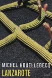 Michel Houellebecq - Lanzarote<!--span style='font-size:10px;'>(G)</span-->