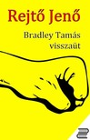 REJTŐ JENŐ - Bradley Tamás visszaüt [eKönyv: epub, mobi]