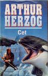 ARTHUR HERZOG - A cet [antikvár]