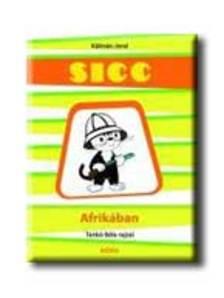 Kálmán Jenő - Sicc Afrikában