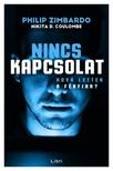 Philip Zimbardo - D.Nikita Coulombe - Nincs kapcsolat - Hova lettek a férfiak? [eKönyv: epub, mobi]