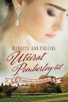 Rebecca Ann Collins - UTÓIRAT PEMBERLEY-BŐL - PEMBERLEY-KRÓNIKÁK 7.