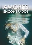 Antoni Piereh - Amores encontrados [eKönyv: epub,  mobi]
