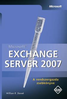 William R. Stanek - Microsoft Exchange Server 2007
