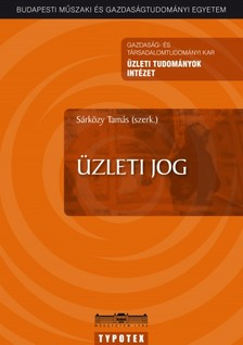 Sárközy Tamás /szerk./ - Üzleti jog [eKönyv: pdf]