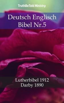 TruthBeTold Ministry, Joern Andre Halseth, Martin Luther - Deutsch Englisch Bibel Nr.5 [eKönyv: epub, mobi]