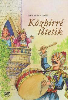 Muzaffer Izgü - Közhírré tétetik
