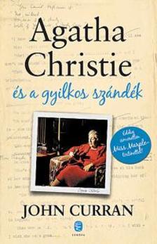 John Curran - Agatha Christieés a gyilkos szándék