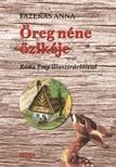 Fazekas Anna - Öreg néne őzikéje - stancolt változat