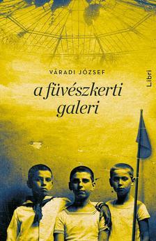 Váradi József - A füvészkerti galeri