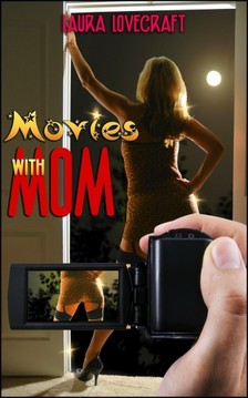 Lovecraft Laura - Movies With Mom [eKönyv: epub, mobi]