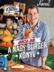 Jancsa Jani - Street Kitchen bemutatja:Nagy burgerkönyv<!--span style='font-size:10px;'>(G)</span-->