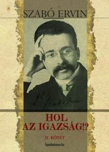 Szabó Ervin - Hol az igazság II. [eKönyv: epub, mobi]