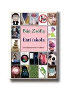 Bán Zsófia - ESTI ISKOLA