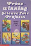 Raife Durant, Penny - Prizewinning Science Fair Projects [antikvár]