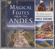 - MAGICAL FLUTES FROM THE ANDES - ACONCAGUA PABLO CÁRCAMO CD