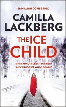 Camilla Läckberg - The Ice Child