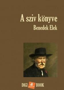 Benedek Elek - A sziv könyve [eKönyv: epub, mobi]