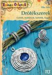 Elke Eder - Drótékszerek. Gyűrűk, nyakláncok, karkötők, függők ###