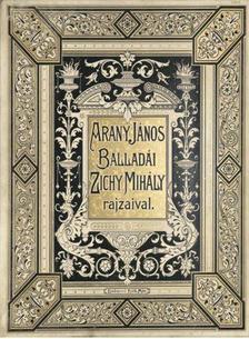 Arany János - ARANY JÁNOS BALLADÁI