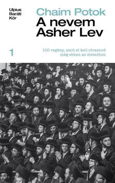 Chaim Potok - A nevem Asher Lev