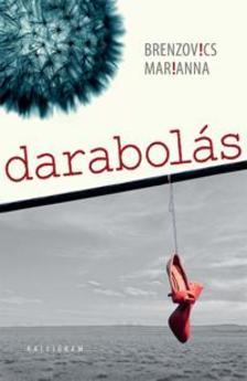 Brenzovics Marianna - DARABOLÁS