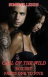 Leigh Simone - Call of the Wild - The Box Set - A Tale of Romantic Erotica and Suspense [eKönyv: epub, mobi]