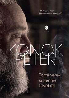 Konok Péter - Történetek a kerítés tövéből [eKönyv: epub, mobi]