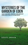 Andrew Orukpe - Mysteries of the Garden of Eden [eKönyv: epub,  mobi]