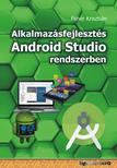 Fehér Krisztián - Alkalmazásfejlesztés Android Studio rendszerben<!--span style='font-size:10px;'>(G)</span-->