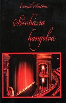 Czank Szilvia - Czank Szilvia:Színházra hangolva!