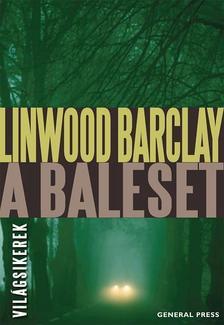 Linwood Barclay - A baleset #
