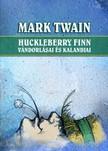 Mark Twain - Huckleberry Finn vándorlásai és kalandjai [eKönyv: epub,  mobi]