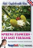 Németh Ervin - Kids' English with Kira - Spring Flowers - Tavaszi virágok